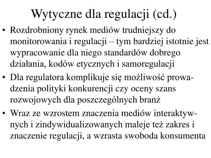 Wytyczne dla regulacji (cd.)