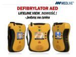 defibrylator aed lifeline view nowo jedyny na rynku