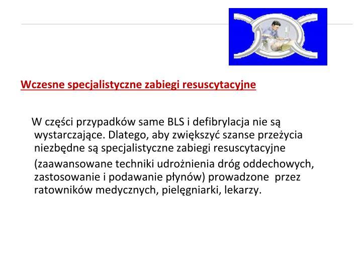 Wczesne specjalistyczne zabiegi resuscytacyjne