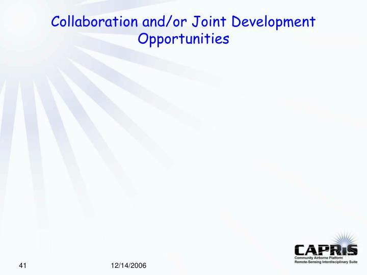Collaboration and/or Joint Development Opportunities