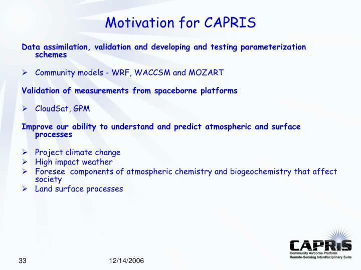 Motivation for CAPRIS