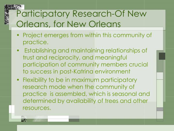 Participatory Research-Of New Orleans, for New Orleans