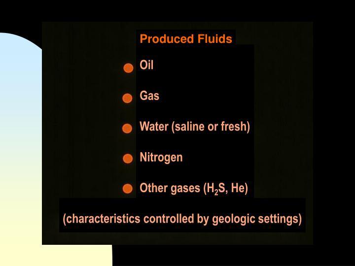 Produced Fluids