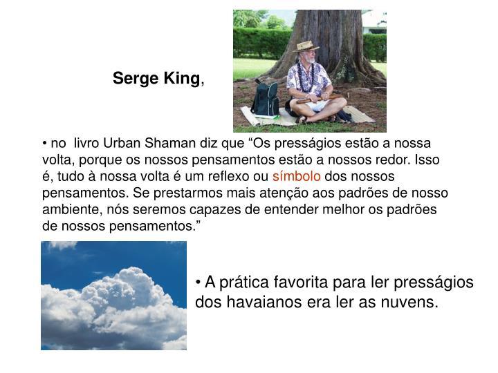 Serge King