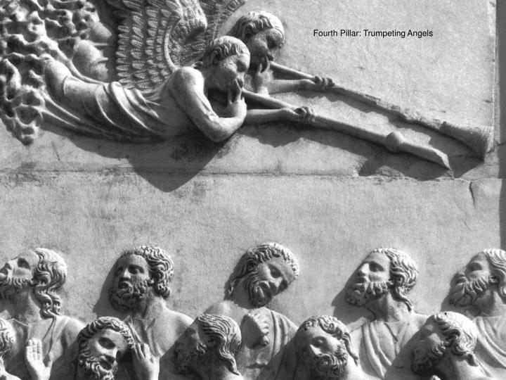 Fourth Pillar: Trumpeting Angels