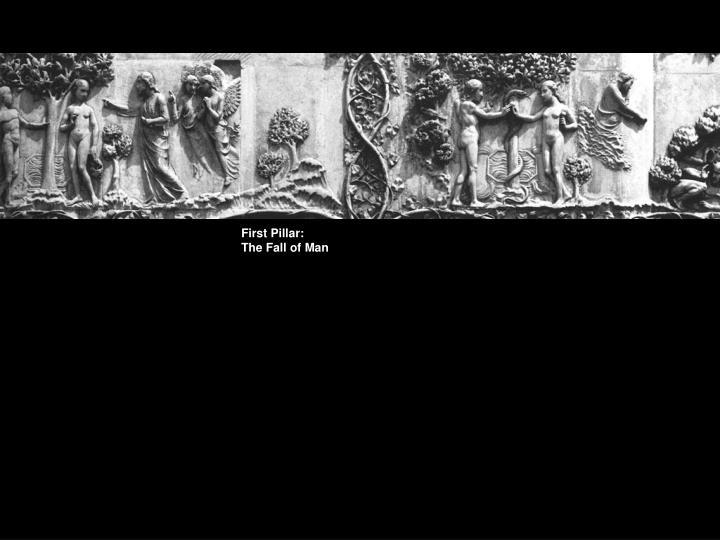 First Pillar: