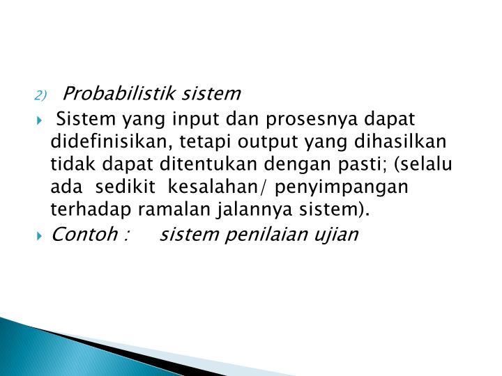 Probabilistik sistem