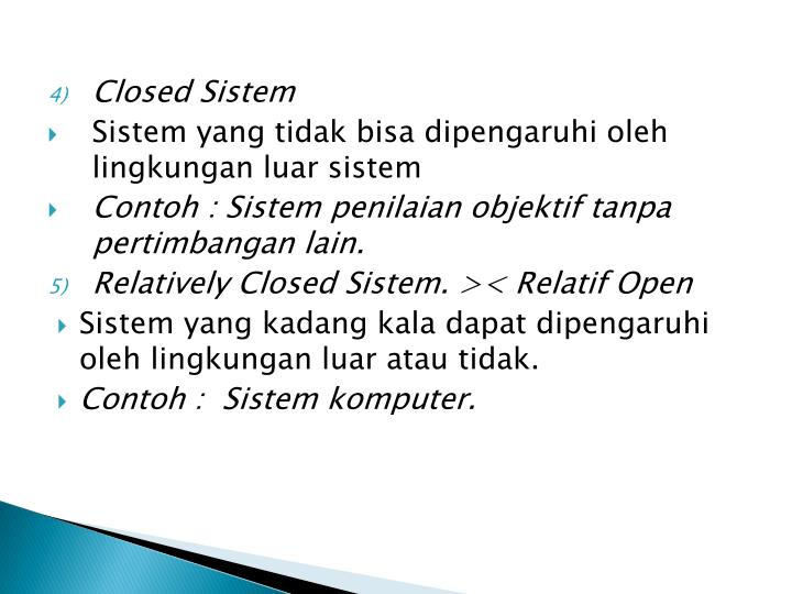 Closed Sistem