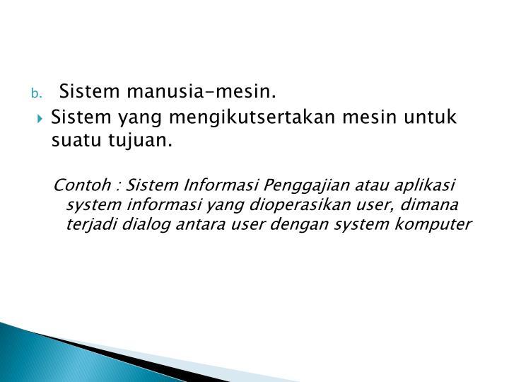 Sistem manusia-mesin.