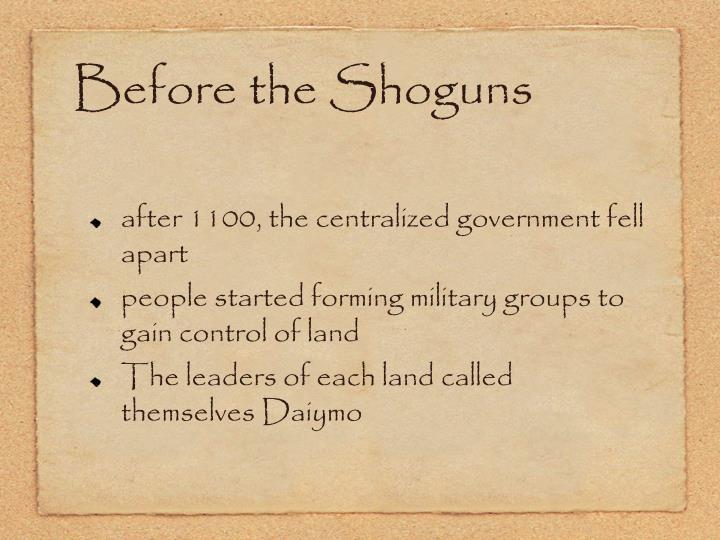 Before the Shoguns