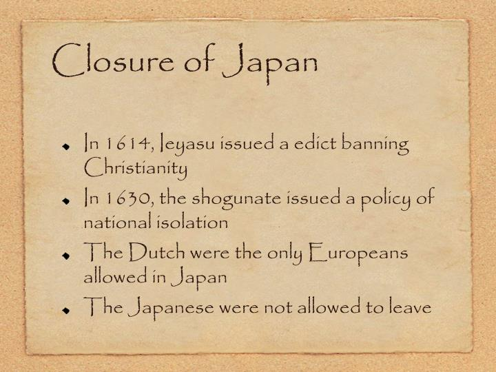 Closure of Japan