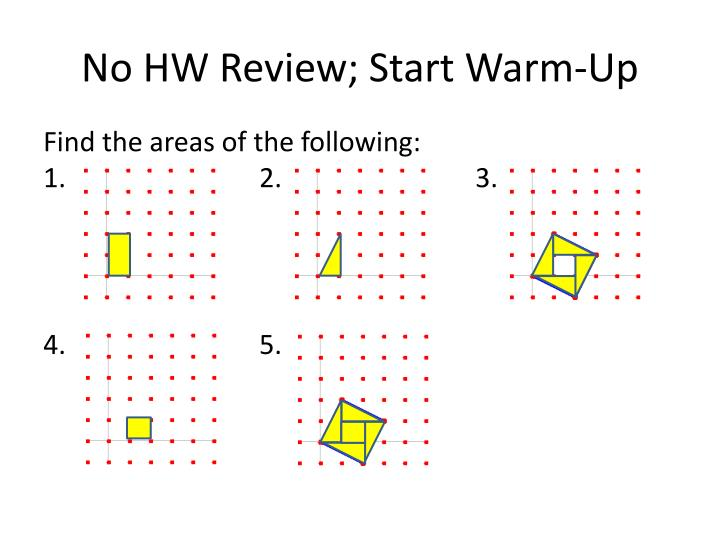 No hw review start warm up