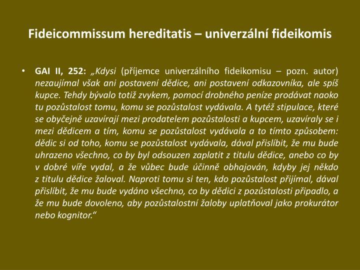 Fideicommissum hereditatis – univerzální fideikomis