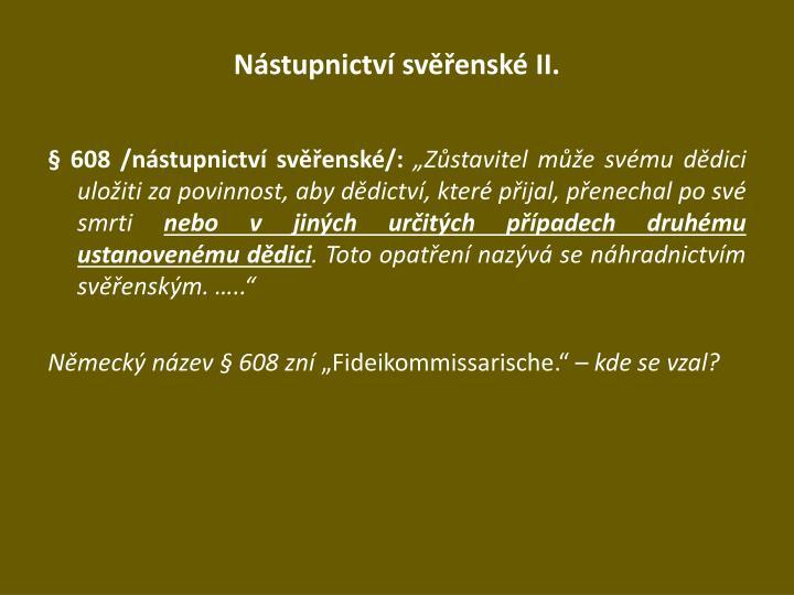 Nástupnictví svěřenské II.