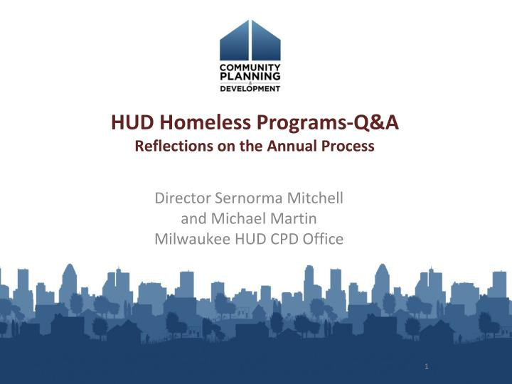 Hud homeless programs q a reflections on the annual process