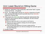 n lower bound on hitting game