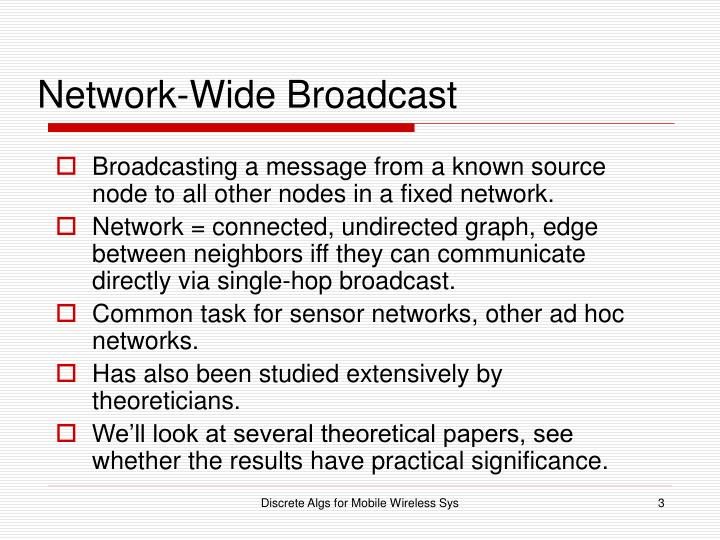 Network-Wide Broadcast
