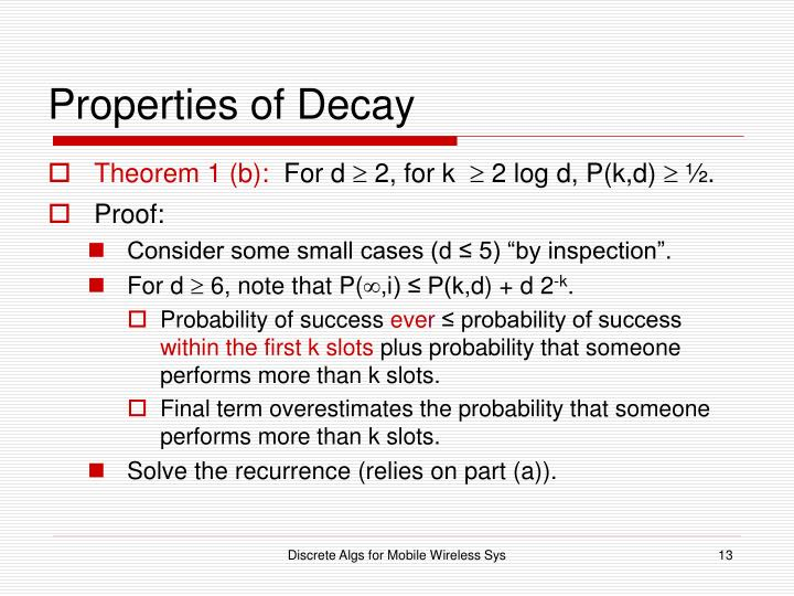 Properties of Decay