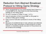 reduction from abstract broadcast protocol to hitting game strategy