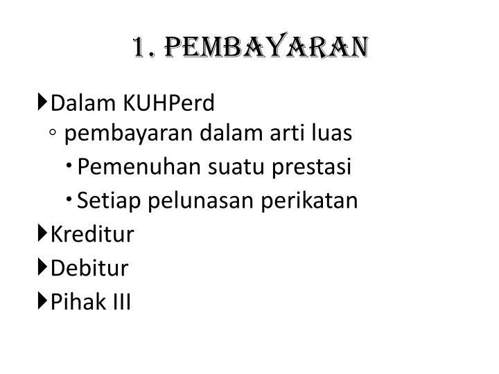 1. Pembayaran