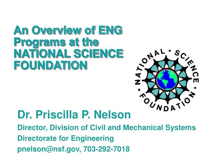 An overview of eng programs at the national science foundation