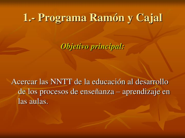 1.- Programa Ramón y Cajal
