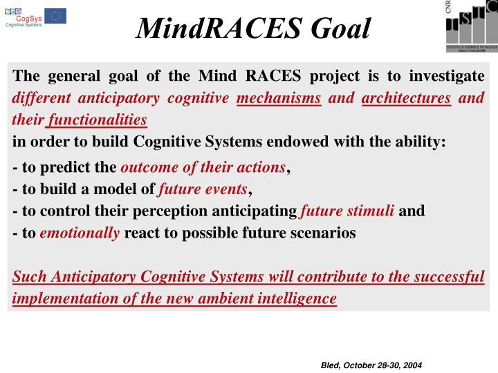 MindRACES Goal