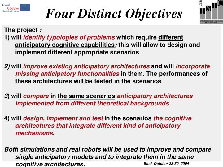 Four Distinct Objectives