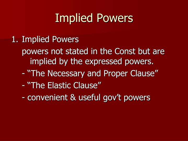 Implied Powers