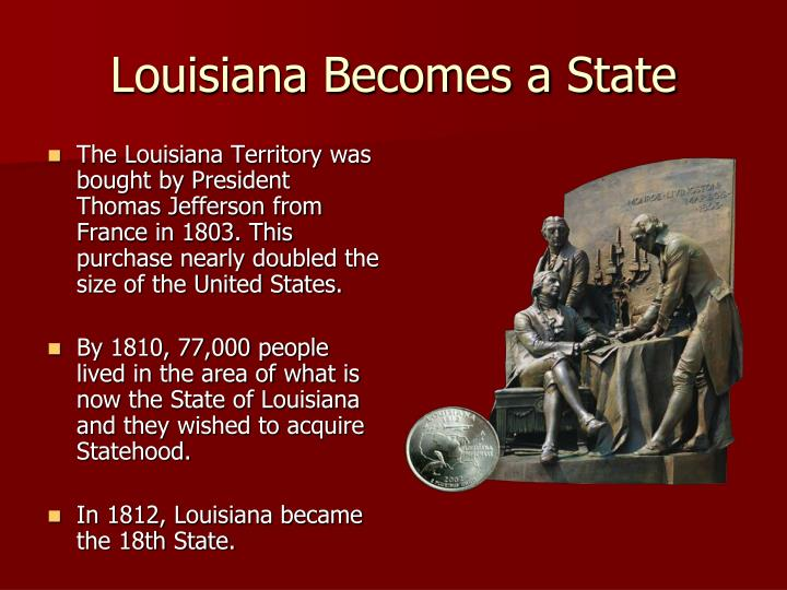 Louisiana Becomes a State