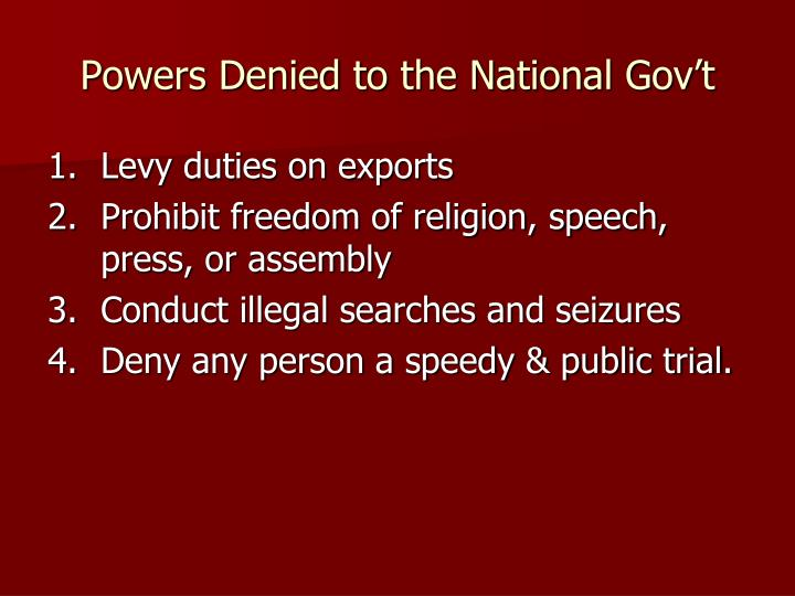 Powers Denied to the National Gov't