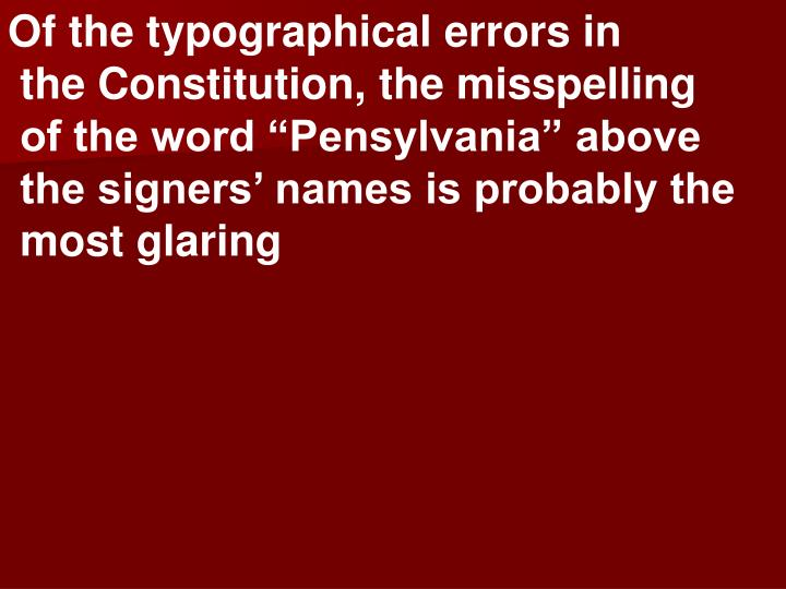 Of the typographical errors in