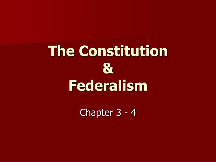 The constitution federalism