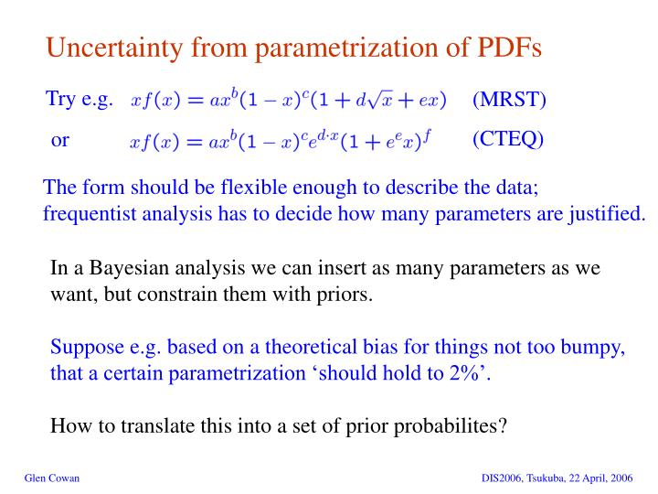 Uncertainty from parametrization of PDFs