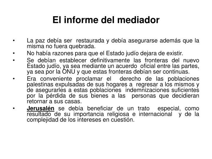El informe del mediador