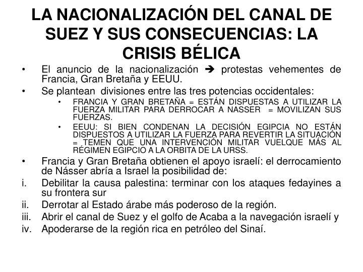 LA NACIONALIZACIÓN DEL CANAL DE SUEZ Y SUS CONSECUENCIAS: LA CRISIS BÉLICA
