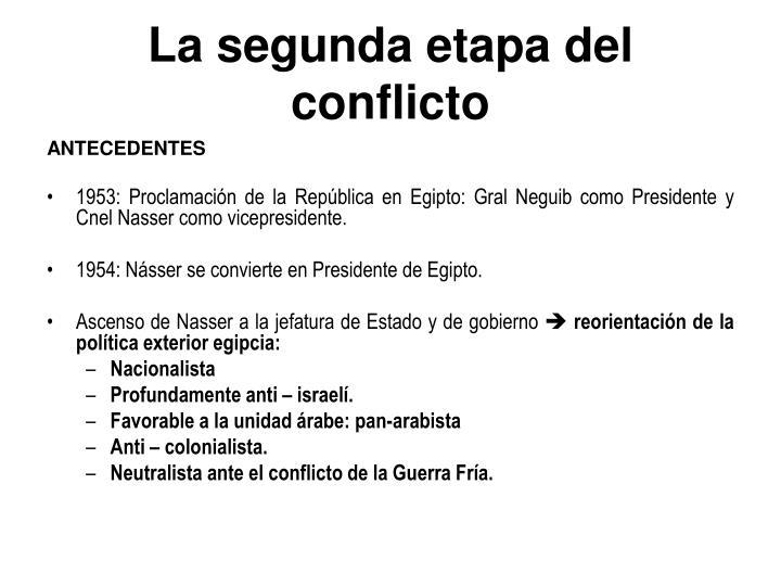 La segunda etapa del conflicto