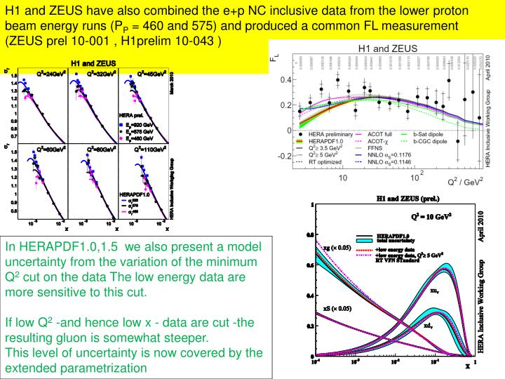 H1 and ZEUS have also combined the e+p NC inclusive data from the lower proton beam energy runs (P