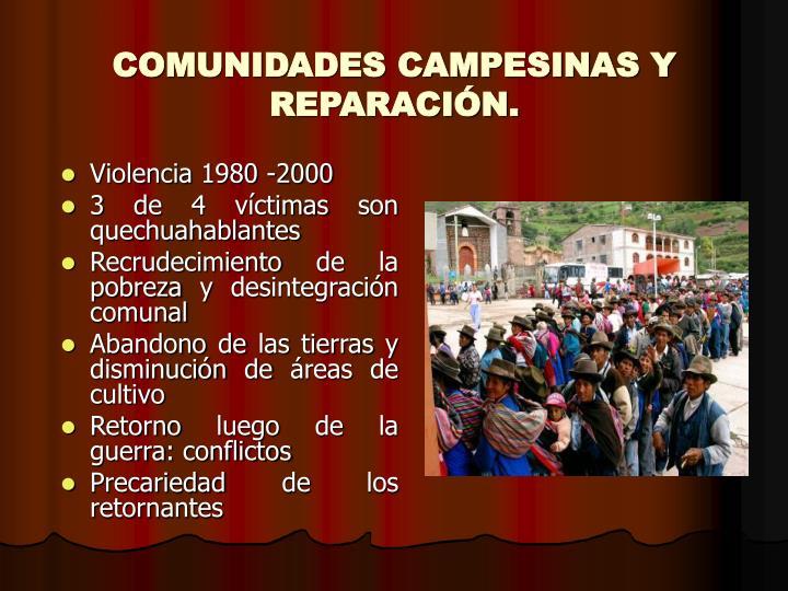 COMUNIDADES CAMPESINAS Y REPARACIÓN.