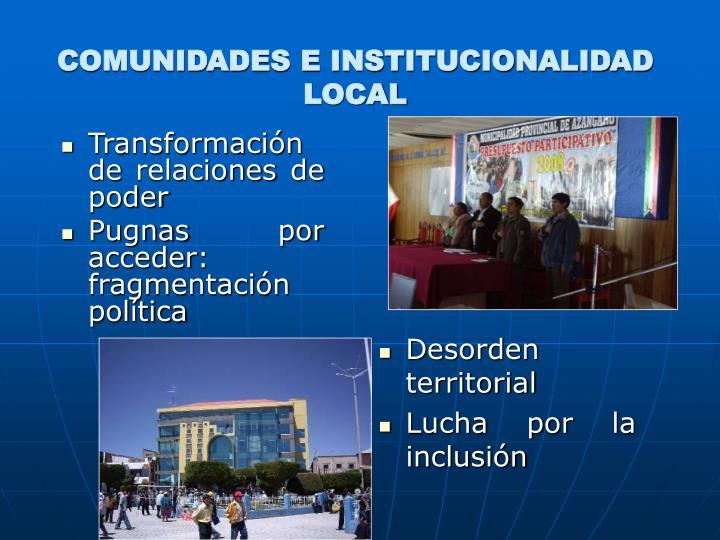 COMUNIDADES E INSTITUCIONALIDAD LOCAL