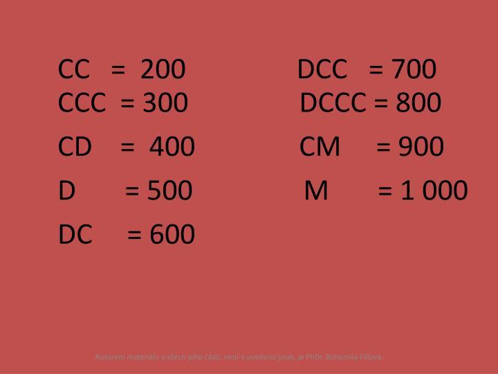 CC   =  200                DCC