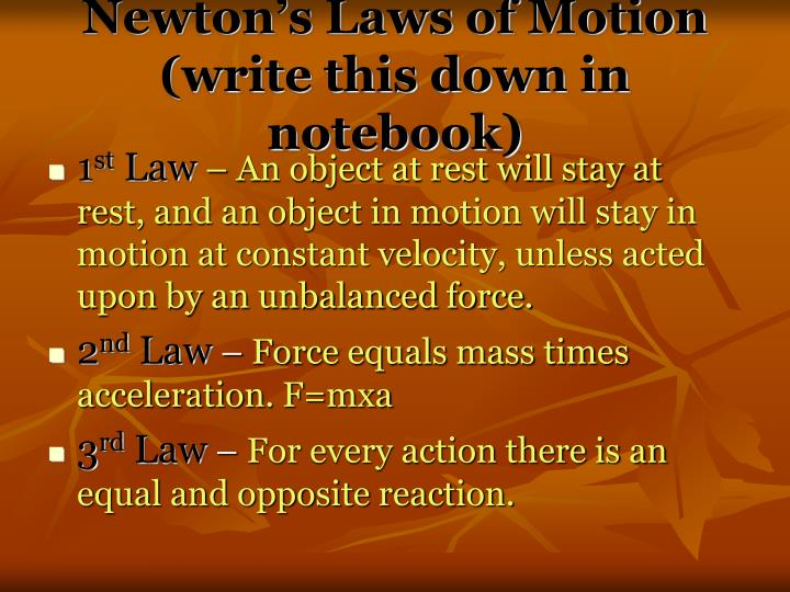 Newton s laws of motion write this down in notebook