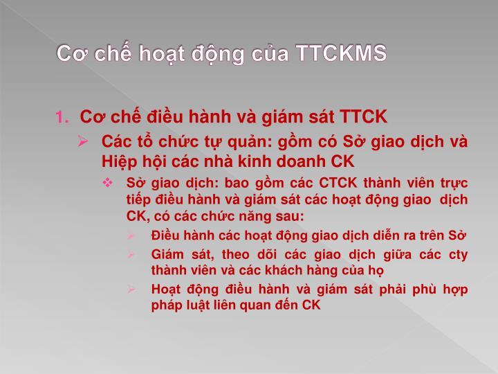 Cơ chế hoạt động của TTCKMS