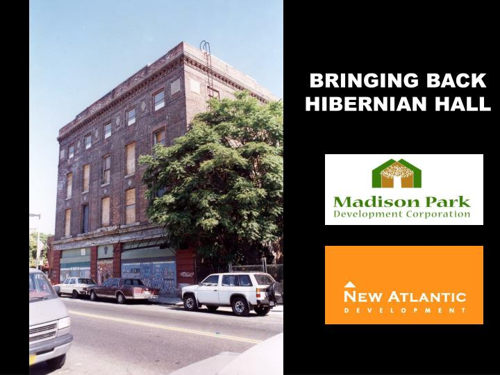 BRINGING BACK HIBERNIAN HALL