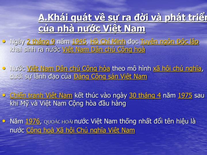A.Khái quát về sự ra đời và phát triển của nhà nước Việt Nam