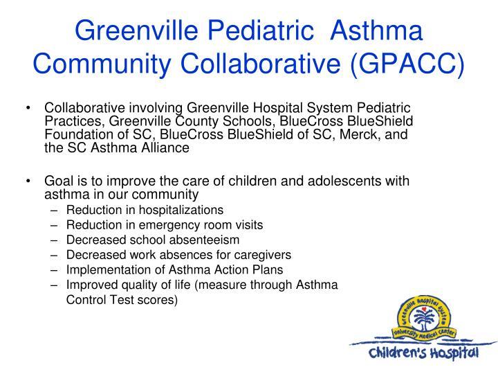 Greenville Pediatric  Asthma Community Collaborative (GPACC)