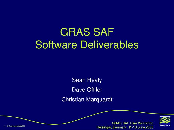 Gras saf software deliverables