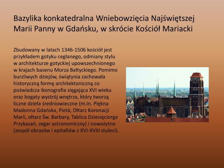 Bazylika konkatedralna Wniebowzięcia Najświętszej Marii Panny w Gdańsku, w skrócieKościół Mariacki