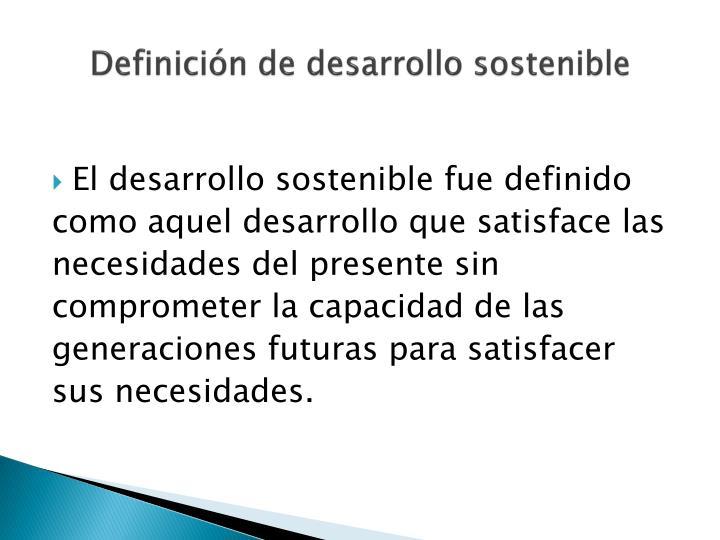 Definición de desarrollo sostenible