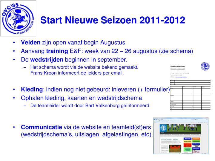 Start Nieuwe Seizoen 2011-2012